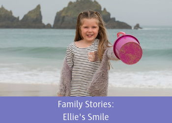 Family Stories: Ellie's Smile