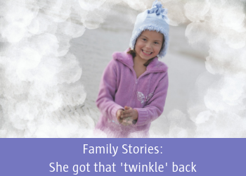 Family Stories: She got that 'twinkle' back